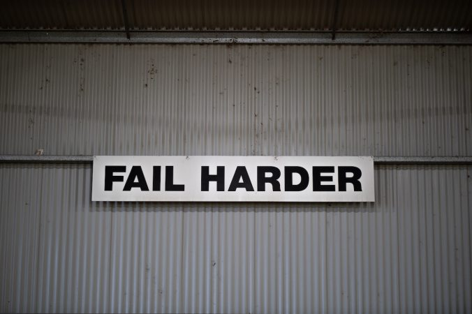 Sign saying Fail Harder